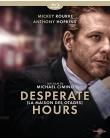 Desperate Hours (La maison des otages)