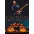 Eric Clapton : Slowhand at 70 Live at the Royal Albert Hall