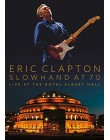 Eric Clapton : Slowhand at 70 Live at the Royal Albert Hall