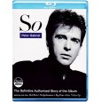 Peter Gabriel - So, the Definitive Authorised Story of the Album
