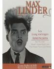 Max Linder : les longs métrages américains